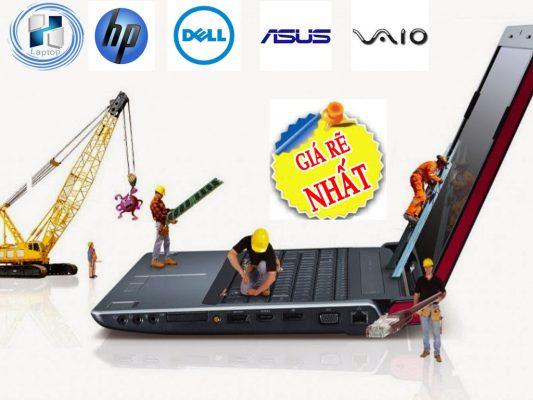 Dịch vụ sửa chữa laptop giá rẻ - uy tín nhất